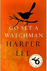 Go Set a Watchman: Harper Lee's sensational lost novel (English Edition) eBook Kindle