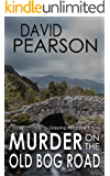MURDER ON THE OLD BOG ROAD: gripping Irish crime fiction