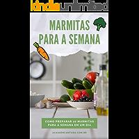 Marmitas para a semana: Como preparar 10 marmitas para a semana em um dia