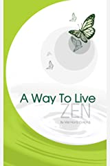A Way To Live - ZEN Kindle Edition