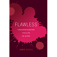 Flawless: Understanding Faults in Wine (English Edition)