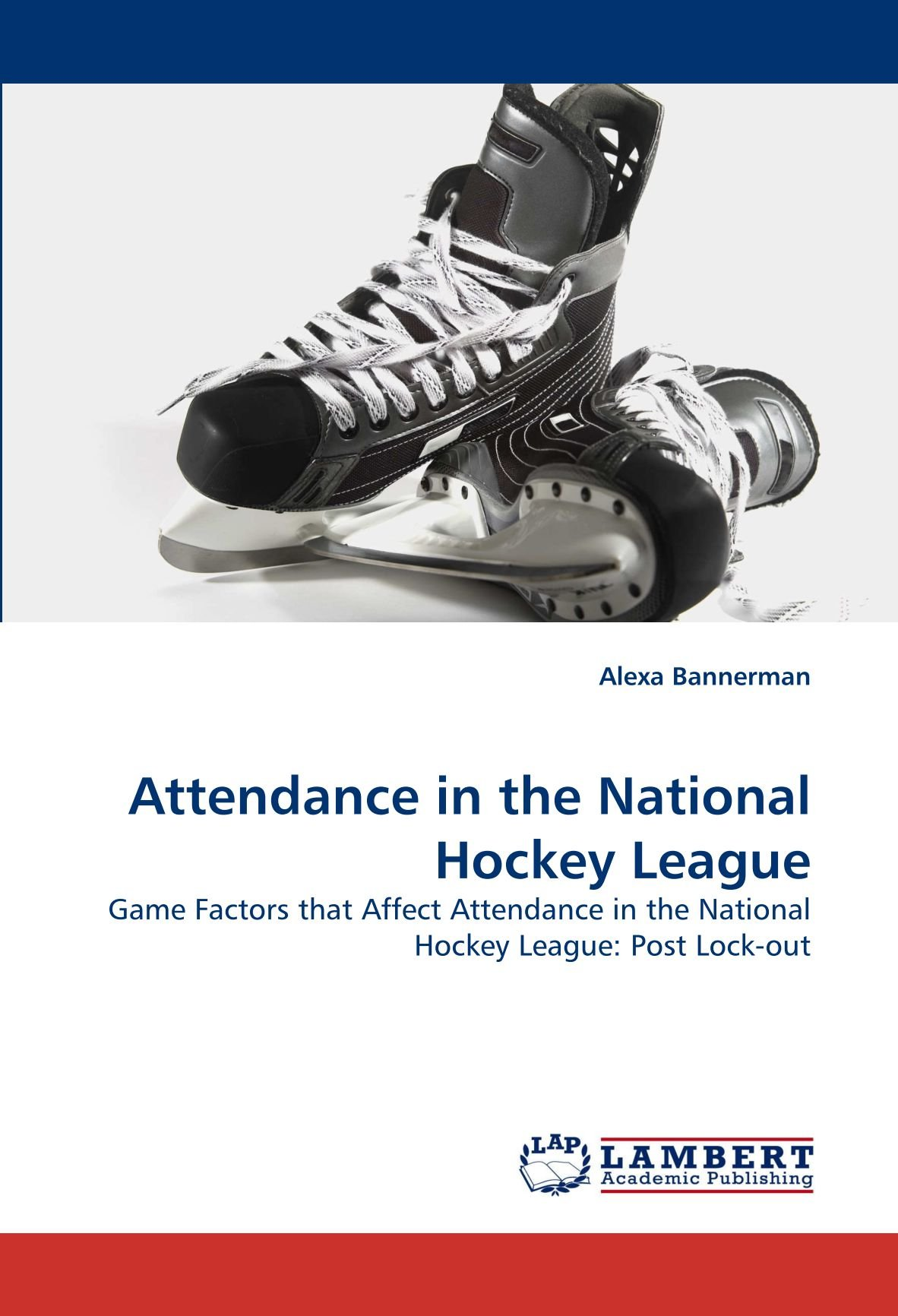 Buy Attendance In The National Hockey League Book Online At Low