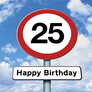 Twizler Geburtstagskarte mit Straßenschild Motiv zum 25