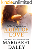 A Gift of Love (New Beginnings Book 5)