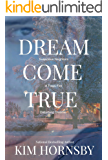 Dream Come True (Dream Jumper Series Book 4)