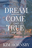 Dream Come True (Dream Jumper Series Book 4)