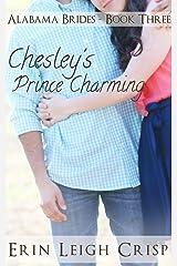 Chesley's Prince Charming (Alabama Brides Book 3) Kindle Edition
