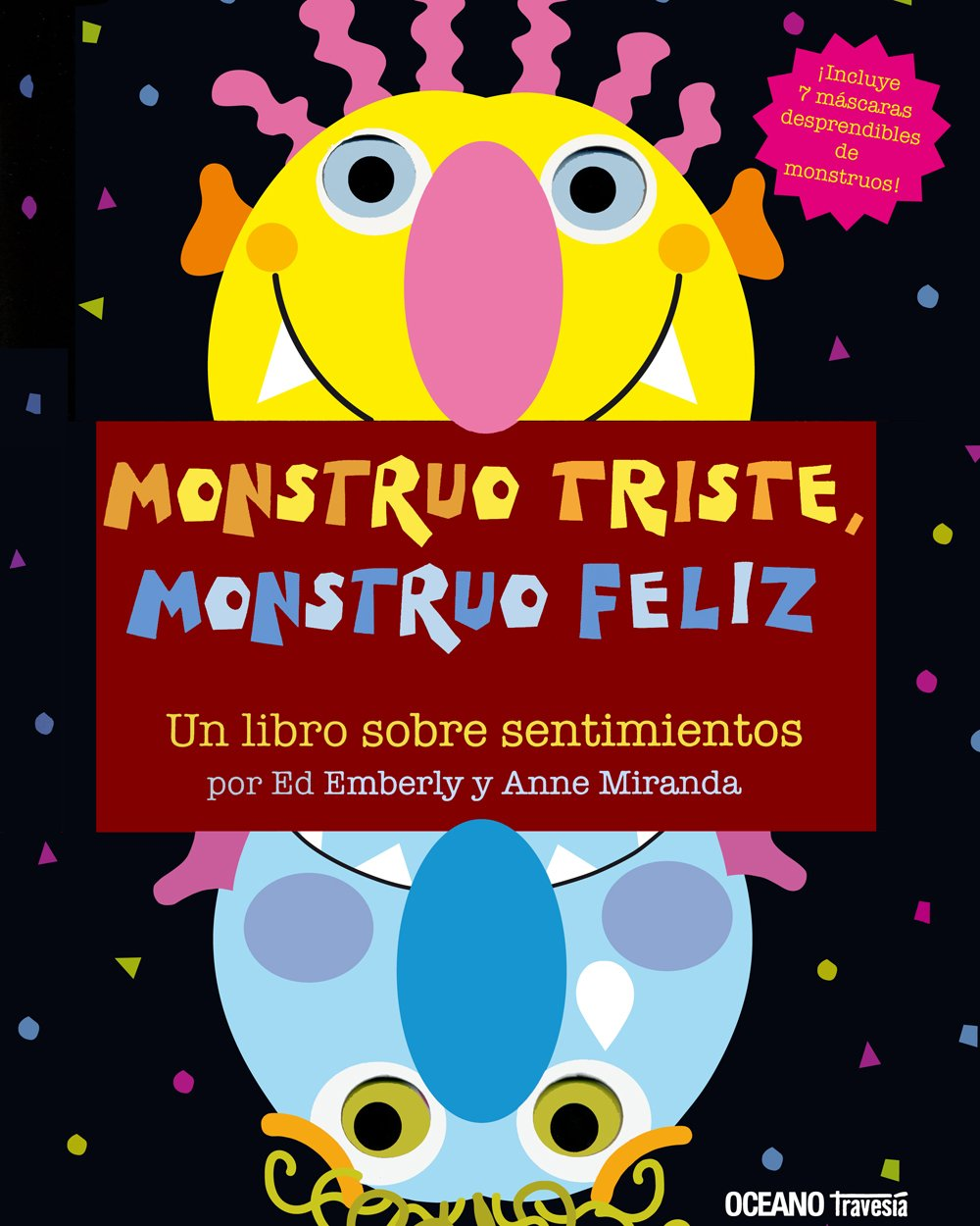 Monstruo triste, monstruo feliz (Primeras Travesías)