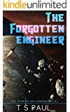 The Forgotten Engineer (Athena  Lee Chronicles Book 1)