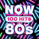 Now 100 Hits 80's