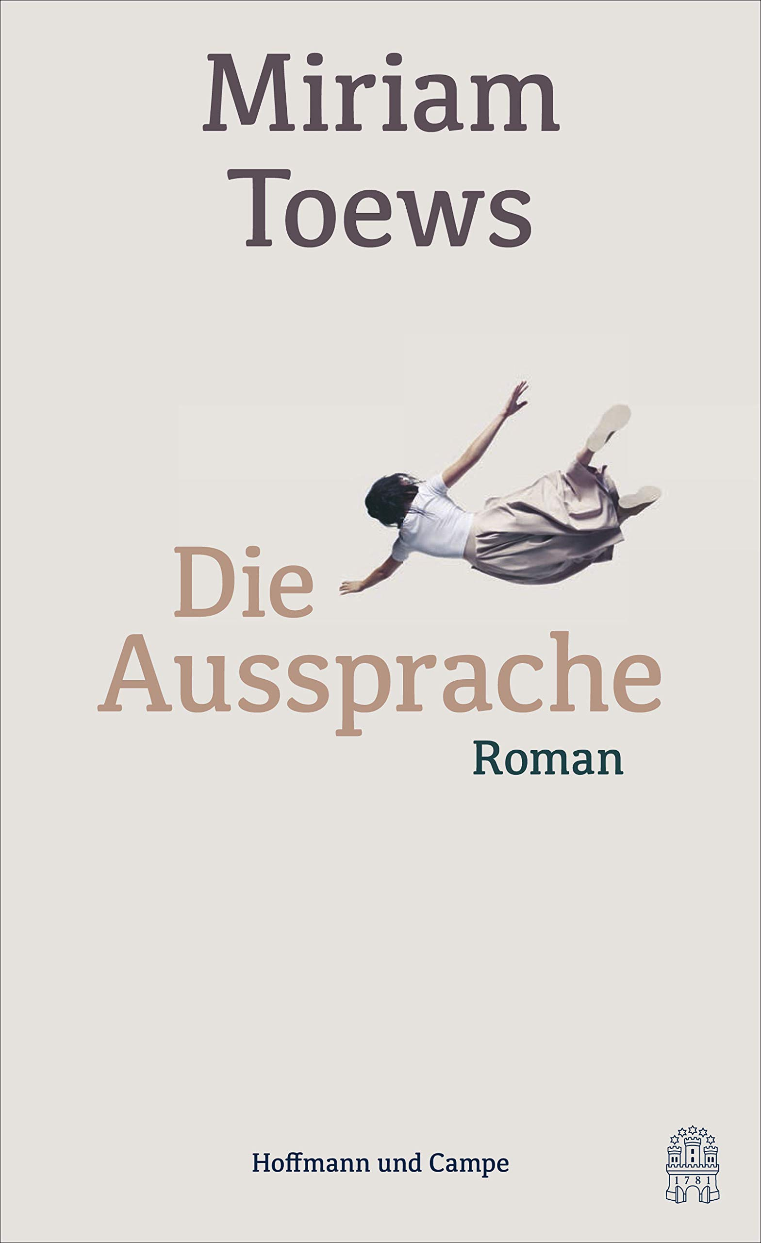 Die Aussprache: Miriam Toews: 9783455005097: Amazon.com: Books