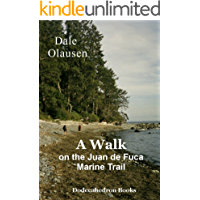 A Walk on the Juan de Fuca Marine Trail - A Hiking Journal