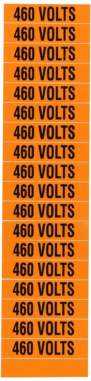 Pressure Sensitive Vinyl Black on Orange Legend460 Volts Voltage Marker 1//2 Length x 2-1//4 Height