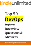 Top 50 DevOps Engineer Interview Questions and Answers
