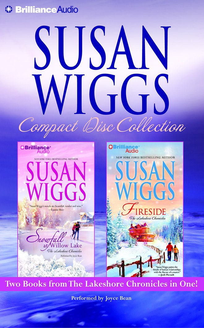 Download Susan Wiggs CD Collection: Snowfall at Willow Lake, Fireside (The Lakeshore Chronicles) ebook