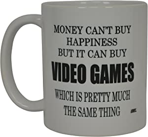 Best Funny Coffee Mug Money Can't Buy Happiness But It Buys Video Games Gamer Video Games Novelty Cup Great Gift Idea For Men or Women