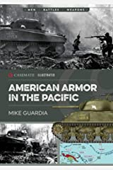 American Armor in the Pacific (Casemate Illustrated) Kindle Edition
