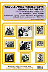 """THE ULTIMATE FUNKLOPEDIK GROOVE DATABASE 2: THE ULTIMATE FUNKLOPEDIK GROOVE DATABASE: THE ULTIMATE FUNKLOPEDIK GROOVE DATABASE Volume """"0-9"""", Artists Last ... Beginning by a number, 114 Artists review Kindle Edition"""