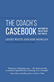 The Coach's Casebook: Mastering the twelve traits that trap us (English Edition)