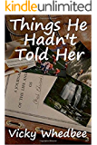 Things He Hadn't Told Her