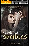 Círculo das Sombras (Majlis al Jinni Livro 1)