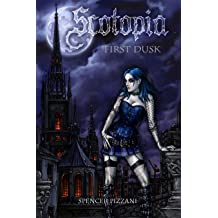 Scotopia: First Dusk
