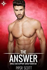 The Answer (Single Dad Support Group Book 6) Kindle Edition