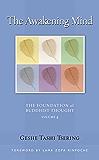 The Awakening Mind: The Foundation of Buddhist Thought, Volume 4 (English Edition)