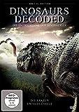 Dinosaurs Decoded - Die Entwicklung der Dinosaurier [Special Edition]