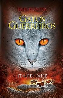 Gatos Guerreiros. Tempestade (Em Portuguese do Brasil)