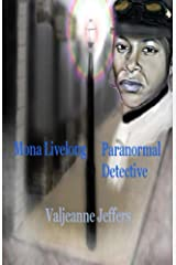 Mona Livelong: Paranormal Detective: A Steamfunk Horror Novel Kindle Edition