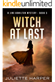 Witch at Last (A Jinx Hamilton Mystery Book 3)