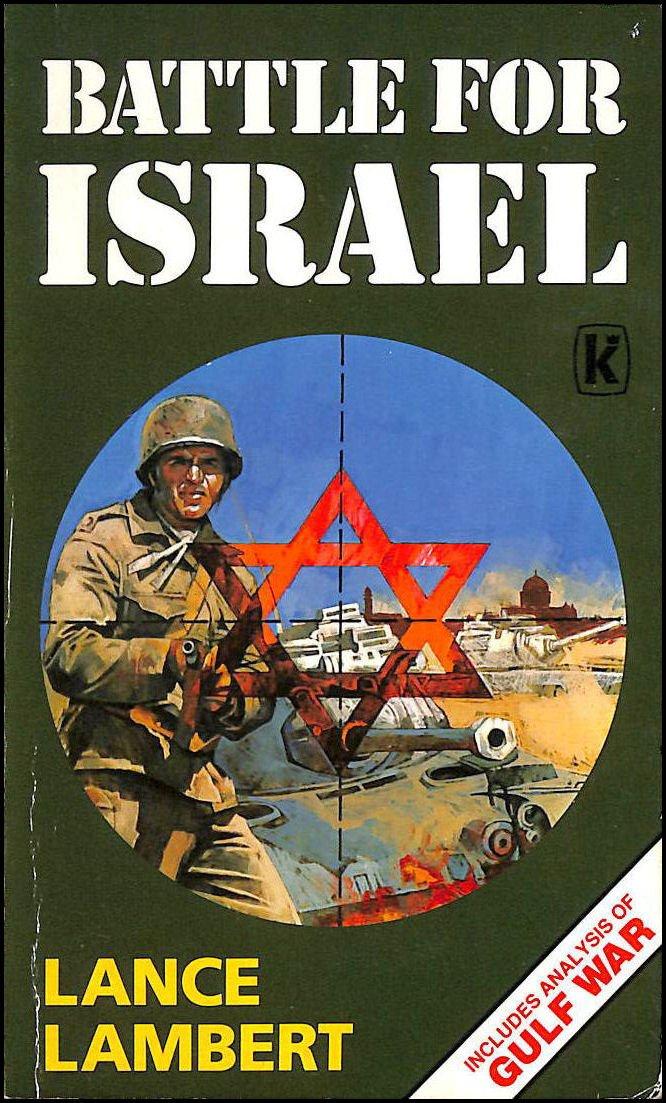 Battle for Israel: Lance Lambert: 9780860659693: Amazon.com: Books