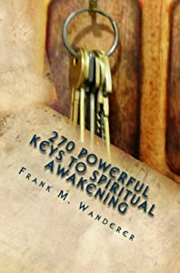 270 Powerful Keys to Spiritual Awakening