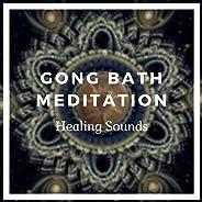 Gong Bath Meditation (Healing Sounds)
