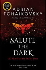 Salute the Dark (Shadows of the Apt Book 4) Kindle Edition