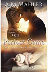 The Perfect Game: Book 3 of the Grayson Falls Series (Volume 3) Paperback