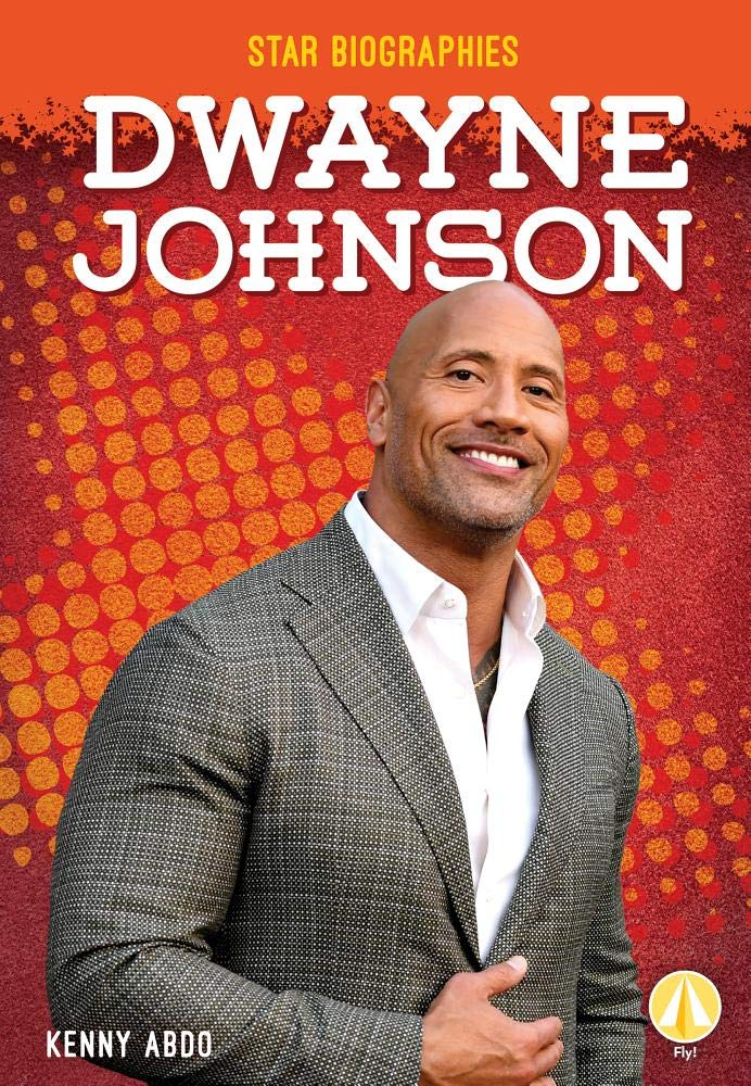 Dwayne Johnson Star Biographies Kenny Abdo 9781532125447