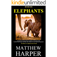 ELEPHANTS: Amazing Facts, Awesome Trivia, Cool Pictures & Fun Quiz for Kids - The BEST Book Strategy That Helps Guide Children to Learn Using Their Imagination!: ... of Animals In Our World (Did You Know 8)