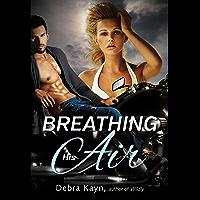 Breathing His Air (Crimson Romance) (English Edition)