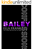 Confessions: Bailey (Confessions Series Book 6)