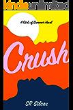 Crush: Sweet Romance for Lesbian Teens (The Girls of Summer)