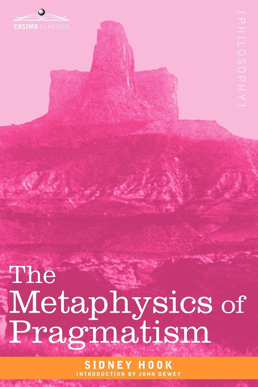 Download The Metaphysics of Pragmatism ebook