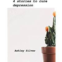 4 stories to cure depression (Tales to heal) (English Edition)