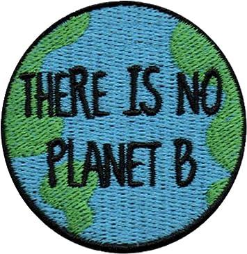 de la marca There is No Planet B 100/% bordado Parche de alta calidad para planchar o coser