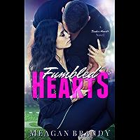 Fumbled Hearts (A Tender Hearts Novel) (English Edition)
