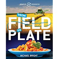 Food: From Field to Plate (Source to Resource, Band 1)