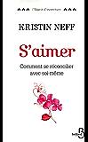 S'aimer (L'esprit d'ouverture) (French Edition)