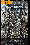 Runic Apprentice: The Rune Mystic: Book One
