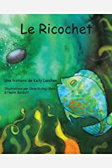 Le Ricochet (French Edition) Paperback